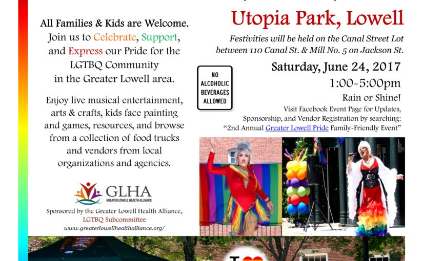 Flyer - 2nd Annual Greater Lowell Pride 2017