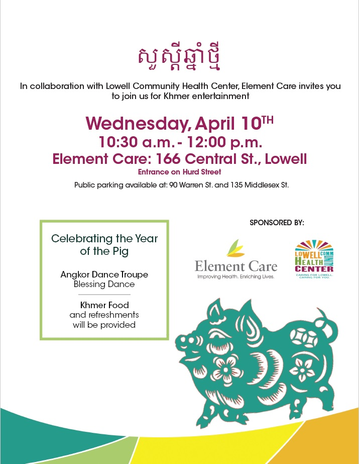 Element Care & Lowell Community Health Center- Khmer New Year